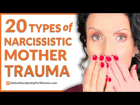 20 Types of Narcissistic Mother Trauma (as a Christian woman)
