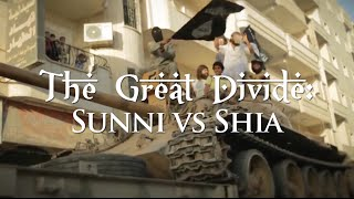 The Great Divide: Sunni vs. Shi'a - Full Episode