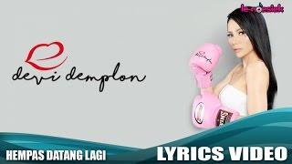 Devi Demplon - Hempas Datang Lagi (Official Lyric Video)