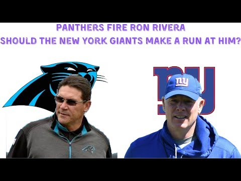 BREAKING NEWS! PANTHERS FIRE RON RIVERA! Should The New York Giants Be Interested!?