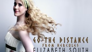 "Go the Distance (Disney\'s ""Hercules\"" Michael Bolton) - female cover by Elizabeth South (Lyrics)"