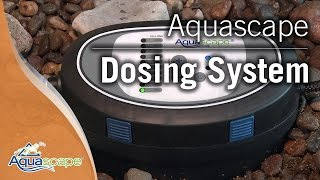 Aquascape Dosing System For Ponds and Fountains