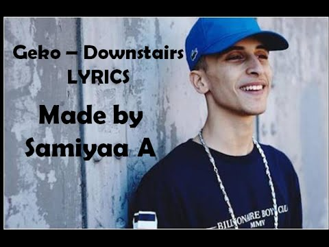 Geko - Downstairs LYRICS