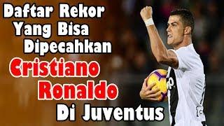 Download Video AMAZING!!! Daftar Rekor yang Bisa Dipecahkan Cristiano Ronaldo di Juventus MP3 3GP MP4