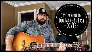 JASON ALDEAN - YOU MAKE IT EASY cover by Stephen Gillingham