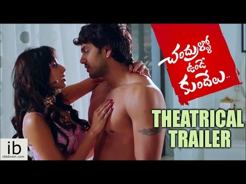 Chandrullo Unde Kundelu theatrical trailer