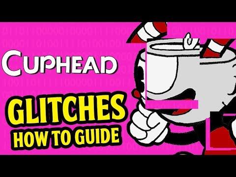 Cuphead - Cuphead GLITCHES Guide (Max Damage Glitch, Flower Glitch, Clown Glitch, Devil Glitch)