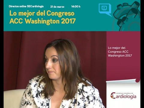 Lo mejor del Congreso ACC 2017 en Washington: Nuevo Directo SECardiología