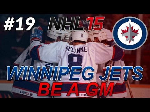 "NHL 15: Legend GM Mode: Winnipeg Jets #19 "" The Big League """