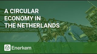 A Circular Economy in the Netherlands