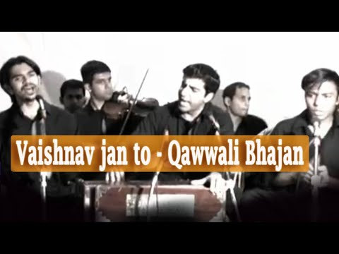 QAWWALI - Vaishnav jan to is a popular Hindu devotional song (bhajan) from Gujarat that was composed by the Gujarati poet-saint Narsinh Mehta in the 15th century. It d...