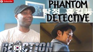 PHANTOM DETECTIVE Trailer REACTION! (Action - South Korea)