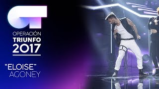 Nonton Eloise   Agoney   Ot 2017   Gala 11 Film Subtitle Indonesia Streaming Movie Download