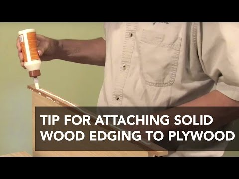 Faster Way to Attach Solid Wood Edging to Plywood (видео)