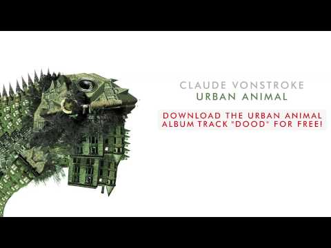 dood - Claude VonStroke - Dood - Free Downloaded ended 9/23/13 Get Dood on Urban Animal available here: http://smarturl.it/urbananimal Taken from Urban Animal avail...