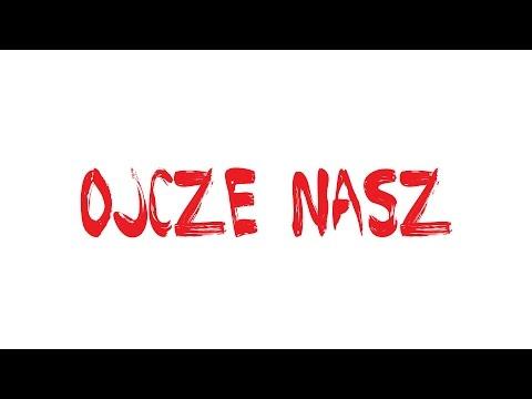 Tekst piosenki KaeN - Ojcze nasz po polsku