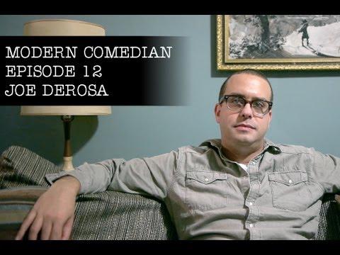 "Modern Comedian - Episode 12 - Joe DeRosa ""Some Things Happened"""