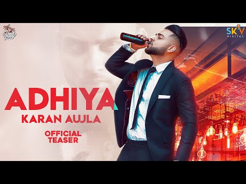 Adhiya (Teaser)   Karan Aujla   B2getherpros   Street Gang Music   Sky Digital   Latest Punjabi Song