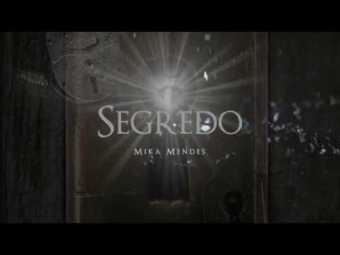 Mika Mendes - Segredo (Lyric Video)