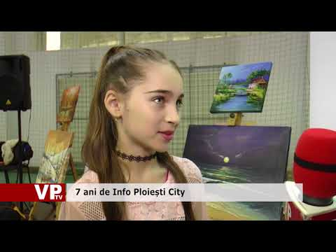 7 ani de Info Ploiești City