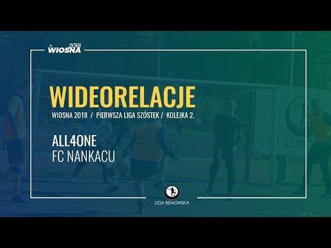 LIGA BEMOWSKA / WIOSNA 2018 / KOLEJKA 2. / ALL$ONE - FC NANKACU