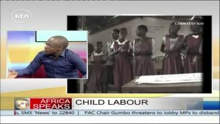 Africa Speaks 13th June 2015 Push to develop Child Labour Policies