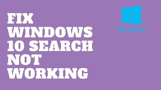Fix Windows 10 Search Not Working