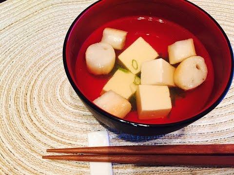 Japanese food cooking recipe 【Soup】 / 豆腐とお麩のお吸い物