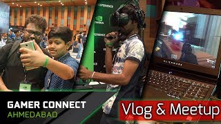 Vlog #5 Ahmedabad Nvidia #GamerConnect Event & TechHindi Meetup