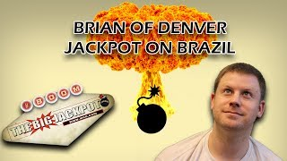 Brian of Denver wins a jackpot on Brazil, Boom! $.25 x 20 Lines = $5.00 Bet $5 Bet with an almost perfect Bonus Round Jackpot ...