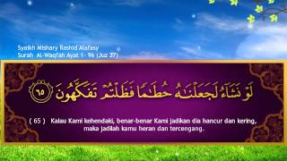 Video Surah Al Waaqi'ah Qari Syaikh Misyari Rasyid Al Afasy Indonesia MP3, 3GP, MP4, WEBM, AVI, FLV April 2019