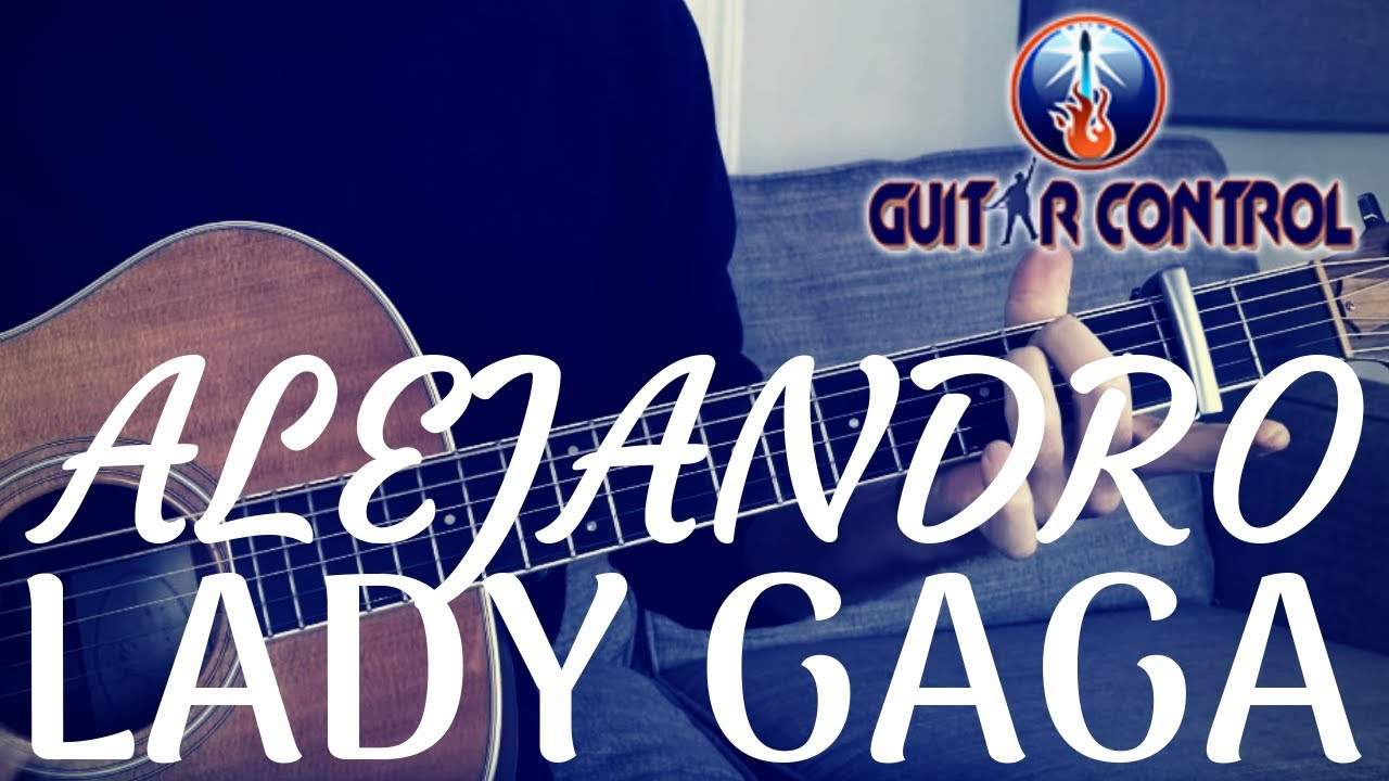 """How To Play """"Alejandro"""" By Lady Gaga – Easy Acoustic Guitar Lesson For Beginners"""