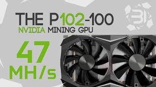 The 47Mh/s+ P102-100 Crypto Mining GPU: BuriedONE's Opinion.