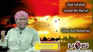 Video Jejak Sahabat : Usman Bin Maz'un - Ustaz Auni B Mohamed MP3, 3GP, MP4, WEBM, AVI, FLV Desember 2018