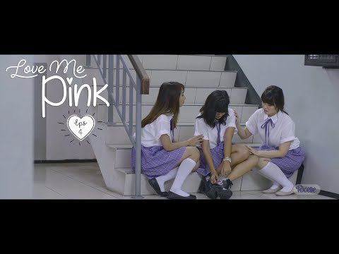 Pucelle Indonesia: Love Me, Pink - Episode 4