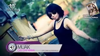 Chy Chy Viana - Muak [OFFICIAL]