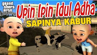 Video Upin ipin Idul Adha , Sapi nya Di curi GTA Lucu MP3, 3GP, MP4, WEBM, AVI, FLV November 2018