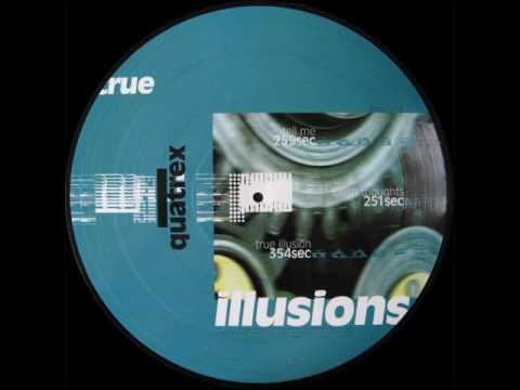 Quatrex - True Illusion (A)