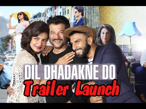 Ranveer Singh, Priyanka Chopra, Anil Kapoor Launch The Trailer Of Film Dil Dhadakne Do