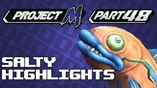 Salty Highlights Pt. 48