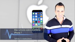 TekPulseTV: #LaDosisDiaria Aparece el Pepsi Phone y el próximo iPhone 7, iPhone, Apple, iphone 7