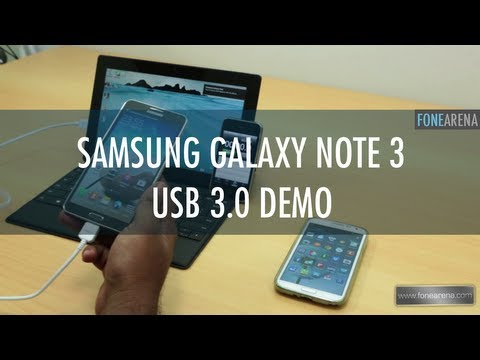 usb 3.0 - http://www.fonearena.com/blog/ demonstrates the USB 3.0 features of the Samsung Galaxy Note 3. The Samsung Galaxy Note 3 comes with USB 3.0 port which is bac...