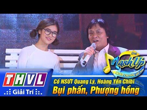 Bụi phấn, Phượng hồng - Cố NSƯT Quang Lý, Hoàng Yến Chibi