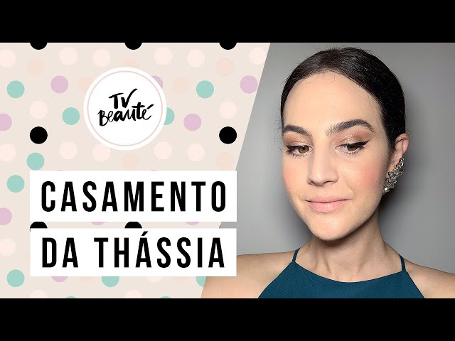 Casamento da Thassia: meu make - TV Beauté | Vic Ceridono - Victoria Ceridono