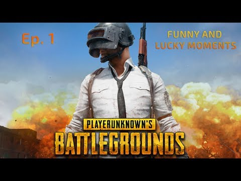 PUBG FUNNY AND LUCKY MOMENTS (PLAYERUKNOWN'S BATTLEGROUNDS FAILS & WINS) - Ep 1