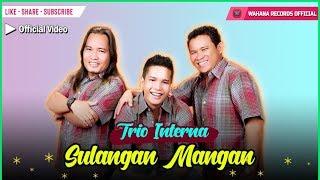 Video Interna Trio - Sulangan Mangan MP3, 3GP, MP4, WEBM, AVI, FLV Juli 2018