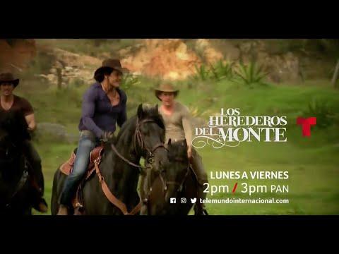 Los Herederos Del Monte | Lunes A Viernes | A Las 2:00|Pm | Telemundo Internacional