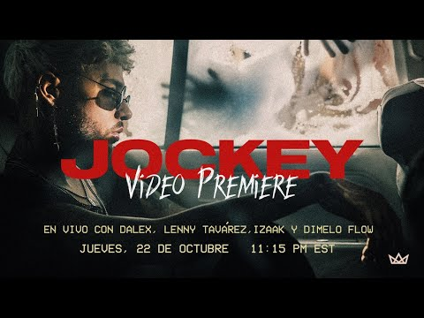 Jockey Video Premiere EN VIVO con Dalex, Lenny Tavárez, iZaak y Dimelo Flow