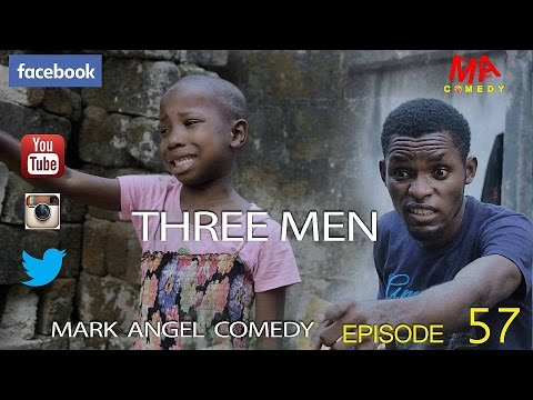 Three Men [by Mark Angel Comedy]