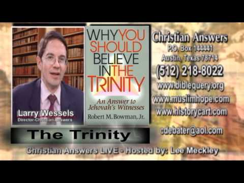 WHY YOU SHOULD BELIEVE IN THE TRINITY – AN ANSWER TO JEHOVAH'S WITNESSES
